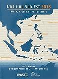 L'Asie du Sud-Est 2018 : Bilan, enjeux et perspectives