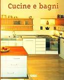 Cucine e bagni
