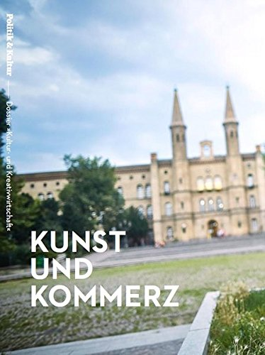 Kunst und Kommerz - Dossier »Kultur- und Kreativwirtschaft«