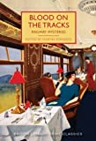 Blood on the Tracks (British Library Crime Classics)