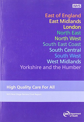 High Quality Care for All: NHS Next Stage Review Final Report by Lord Darzi (Cm.)