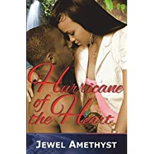 Hurricane of the Heart by Jewel Amethyst (2015-07-24)