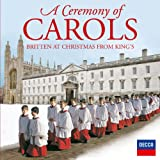 A Ceremony Of Carols - Britten At Christmas From King's