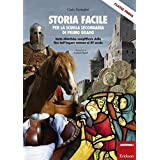 Storia facile per la scuola secondaria di primo grado. Unità didattiche semplificate dalla fine dell'Impero romano al XV secolo