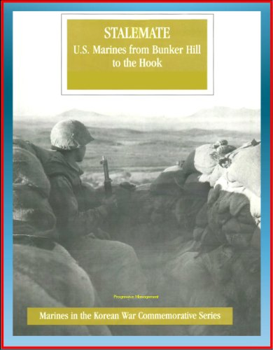 Marines in the Korean War Commemorative Series: Stalemate, U.S. Marines from Bunker Hill to the Hook, 1st Marine Division, Imjin River, Kimpo Peninsula, ... Winners, General Selden (English Edition)