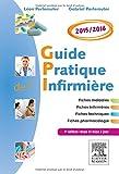 GUIDE PRATIQUE INFIRMIERE 2015/2016 4ED
