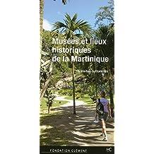 Musées et lieux historiques de lA Martinique