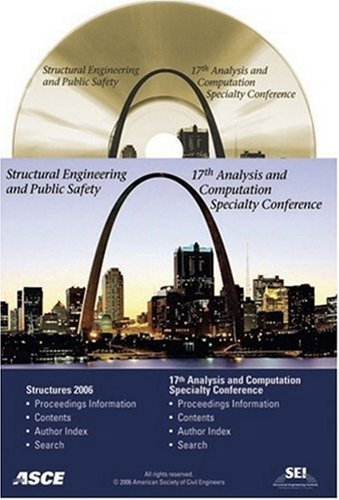 Structures Congress 2006: Structural Engineering and Public Safety