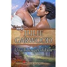 Una Rosa per Adam (Le spose dei Clayborne Vol. 3)