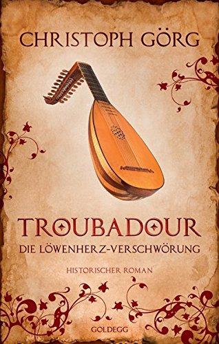 Görg, Christoph: Troubadour