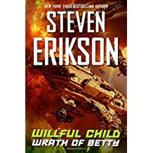 Willful Child: Wrath of Betty