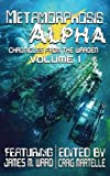 Metamorphosis Alpha: Volume 1 (Chronicles from the Warden)