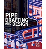 [(Pipe Drafting and Design)] [ By (author) Roy A. Parisher, By (author) Robert A. Rhea ] [November, 2012]