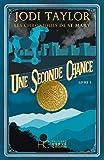 Les Chroniques de St Mary - tome 3 Une seconde chance (03)