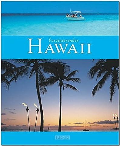 Faszinierendes HAWAII - Ein Bildband mit 110 Bildern - FLECHSIG Verlag (Insel Molokai Hawaii)