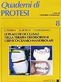 Le placche occlusali nella terapia dei disordini cervico-cranio-mandibolari