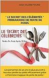 """"""" Le Secret des Célébrités """" Programme de Perte De Poids: Les personnes de 40 ans et plus peuvent à nouveau perdre du poids efficacement  grâce à l�hormone magique de perte de poids !"""