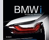 BMW i: Visionary Mobility