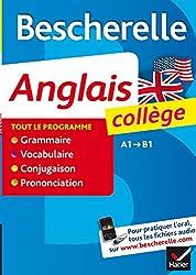 Bescherelle Anglais collège: tout-en-un sur la langue anglaise pour les collégiens