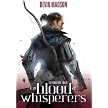 The Blood of Whisperers (The Vengeance Trilogy)
