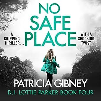 No Safe Place: Detective Lottie Parker, Book 4 (Audio