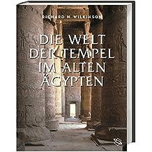 Die Welt der Tempel im alten Ägypten