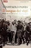 IL SANGUE DEI VINTI - Quello che accadde in Italia dopo il 25 aprile 2003