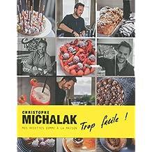 Trop facile ! Christophe Michalak