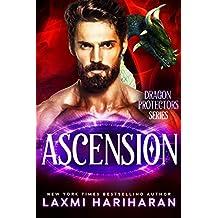 Ascension: Paranormal Romance - Dragon shifters, Immortals and Wolf shifters (Dragon Protectors  Book 6)