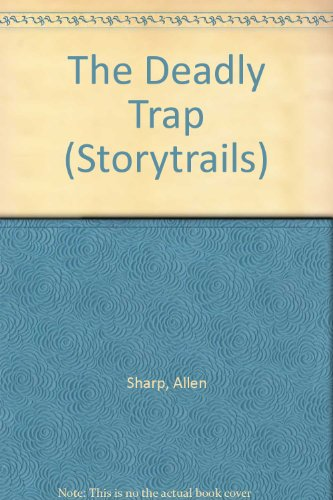 The deadly trap