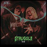 Struggle [Explicit]