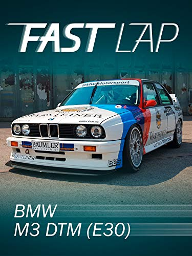 Fast Lap: BMW M3 DTM (E30) (E30-motor)