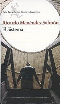 El Sistema par Ricardo Menéndez Salmón
