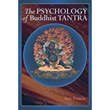 The Psychology of Buddhist Tantra: Stuff and More Old Stuff