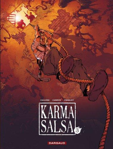 Karma Salsa - tome 3 - Karma Salsa - tome 3 par Callède
