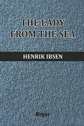 The Lady from the Sea: (Annotated)(Biography) por Henrik Ibsen
