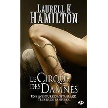 Le Cirque des damnés: Anita Blake, T3