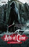 Overworld: Acts of Caine - Buch 1 - Matthew Stover