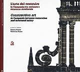 L'arte di costruire in Campania tra restauro e sicurezza strutturale- Construction art in Campania between restoration and structural safety