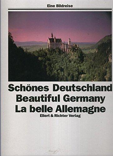 Schones Deutschland-Beautiful Germany-La Belle Allemagne