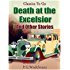 Death at the Excelsior And Other Stories (Classics To Go)