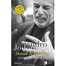 Manual de psicomagia (BEST SELLER, Band 26200)