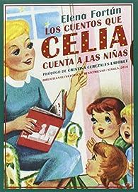 Los cuentos que Celia cuenta a las niñas par Elena Fortún
