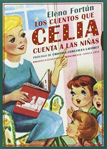 los-cuentos-que-celia-cuenta-a-las-ninas-biblioteca-elena-fortun