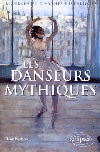 Les Danseurs Mythiques par Claire Paolacci