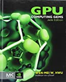 GPU Computing Gems Jade Edition (Applications of GPU Computing Series)