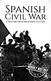 #10: Spanish Civil War: A History From Beginning to End