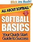 Softball Basics: All About Softball (...