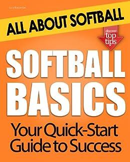 Softball Basics: All About Softball (English Edition) par [Boscombe, Lucy]