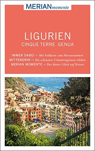 MERIAN momente Reiseführer Ligurien Cinque Terre Genua